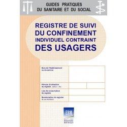 Registre de suivi du confinement individuel contraint des usagers (épidémie de COVID 19)