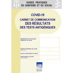 COVID-19 : Carnet de communication des résultats des tests antigéniques (formulaires autocopiants)