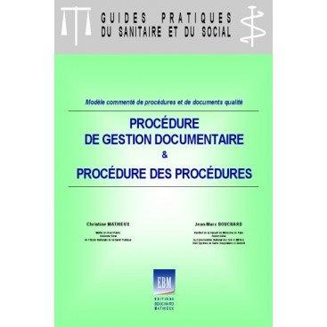 Procédure de gestion documentaire et Procédure des procédures