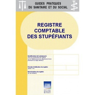 Stupéfiants : Registre comptable (version 15 stupéfiants)