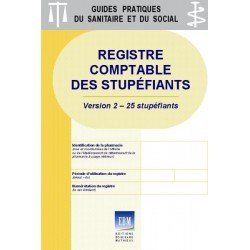 Stupéfiants : Registre comptable (version 25 stupéfiants)